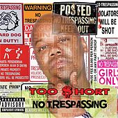 No Trespassing von Too Short