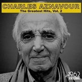 The Greatest Hits, Vol. 2 by Charles Aznavour