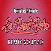 So Dent Dero (Version Kompa Gouyad) di Ken Vybz