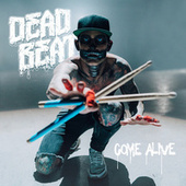Come Alive von Deadbeat