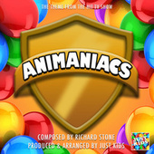 Animaniacs Main Theme (From