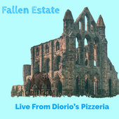Fallen Estate (Live From Diorio's Pizzeria) by Cabell Rhode