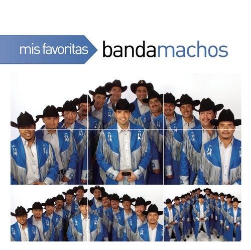 Mis Favoritas by Banda Machos