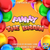 Pinky And The Brain Main Theme (From