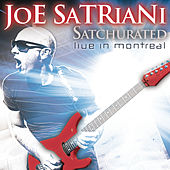 Satchurated: Live In Montreal by Joe Satriani