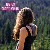 Juntos Resistiremos (A Capella) von Estefanía