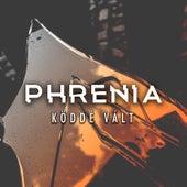 Köddé Vált de Phrenia