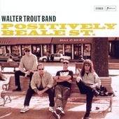 Positively Beale Street by Walter Trout