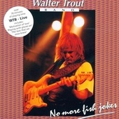 Live by Walter Trout