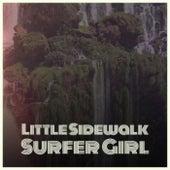 Little Sidewalk Surfer Girl by Various Artists