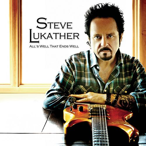 All's Well That Ends Well von Steve Lukather