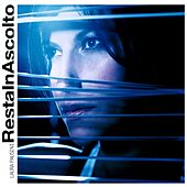 Resta in ascolto by Laura Pausini