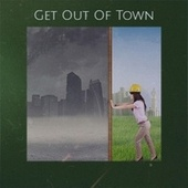 Get Out Of Town by Various Artists