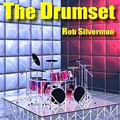 The Drumset by Rob Silverman