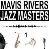 Jazz Masetrs, Vol. 1 by Mavis Rivers