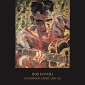 Transistor Radio and Me de Bob Davoli