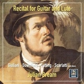 Recital for Guitar & Lute von Julian Bream