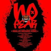 No Fear (feat. Guava Juice Jones, D.C. Tayo, Lazaris The Top Don, Dre From S.A., Crys, Cal Ripken 510, Big Cat, Mansa Musa 713, Franceyez Jackson, CDMG Peezo & K.C.) by Malki Means King