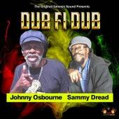 Dub Fi Dub by Johnny Osbourne