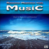Relaxation Meditation Yoga Music by Relaxation Meditation Yoga Music