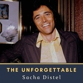 The Unforgettable Sacha Distel by Sacha Distel