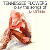 Play the Songs of Martina de Tennessee Flowers
