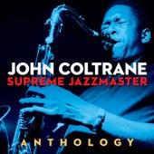 JOHN COLTRANE - SUPREME JAZZMASTER (Digitally Remastered) von John Coltrane