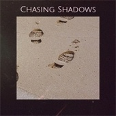 Chasing Shadows by Various Artists