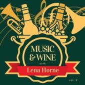 Music & Wine with Lena Horne, Vol. 2 von Lena Horne