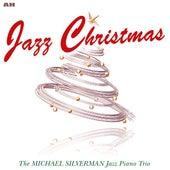 Jazz Christmas by Michael Silverman Jazz Piano Trio