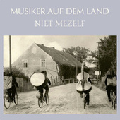 Musiker auf dem Land / Niet Mezelf by Willem Vermaase