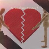He Will Break Your Heart de Various Artists