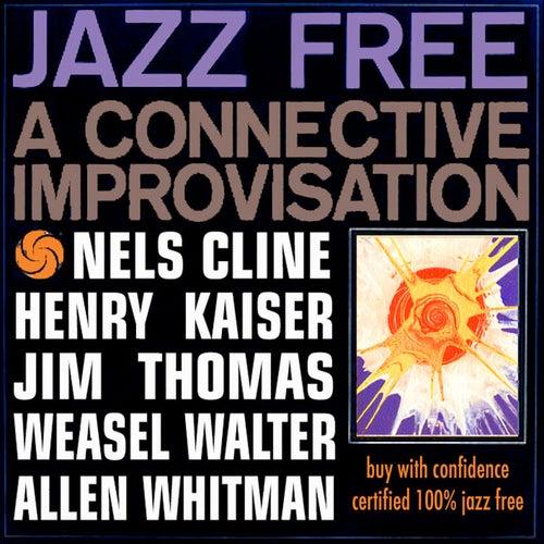 Jazz Free by Nels Cline