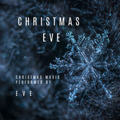 Christmas EVE by Eve