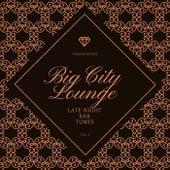 Big City Lounge, Vol. 2 (Late Night Bar Tunes) de Various Artists