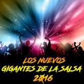 Los Nuevos Gigantes De La Salsa 2016 by Various Artists