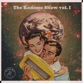 The Kodomo Show, Vol. 1 by Various Artists