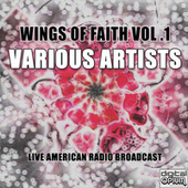 Wings Of Faith Vol .1 by Various Artists