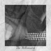 The Millionaire by Various Artists