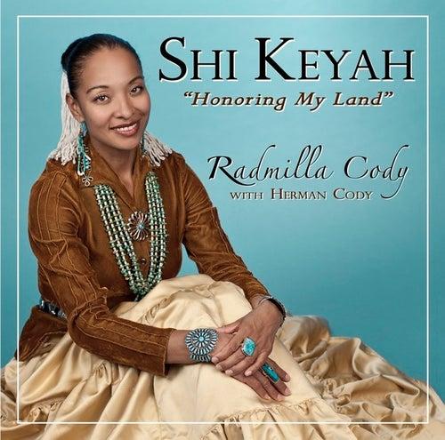 Shi Kéyah by Radmilla Cody