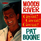 Moody River / Great! Great! Great! by Pat Boone