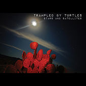 Stars and Satellites de Trampled by Turtles