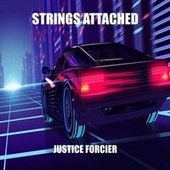 Strings Attached by Justice Forcier