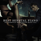 Best Sensual Piano (Instrumental Background Music 2021) by Piano Jazz Background Music Masters