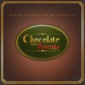 Chocolate Com Pimenta - Música Original de Mú Carvalho by Mú Carvalho