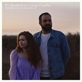 We Should Write a Song Together (feat. Clair Rachel Howell) by Jack Wilkins