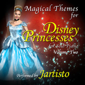 Magical Themes for Disney Princesses Vol. 2 (For Solo Piano) de Jartisto