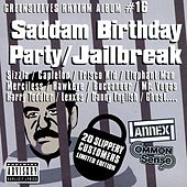 Saddam Birthday Party / Jailbreak von Various Artists