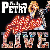 Alles-Live von Wolfgang Petry