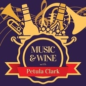 Music & Wine with Petula Clark von Petula Clark
